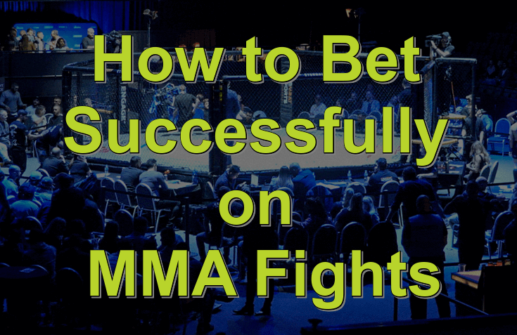 Bet Successfully on MMA Fights